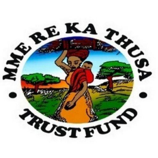 Mme Re Ka Thusa Trust Fund