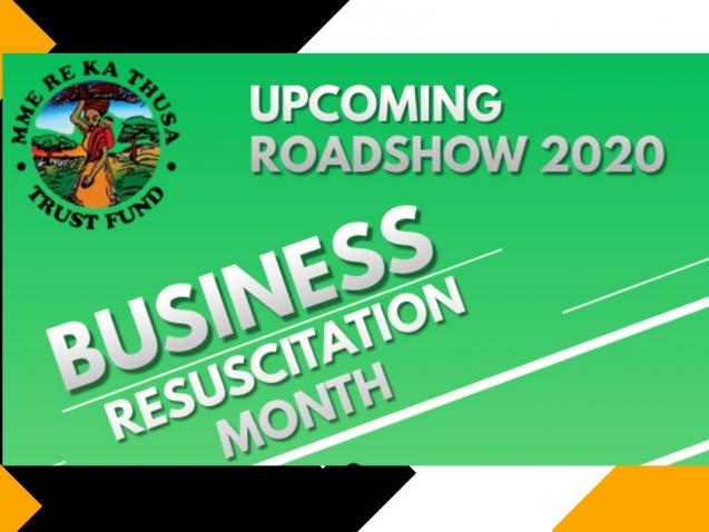 Mme Re Ka Thusa Trust Fund Business Resuscitation Roadshow